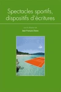 Jean-François Diana - Questions de communication Actes N° 19/2013 : Spectacles sportifs, dispositifs d'écritures.