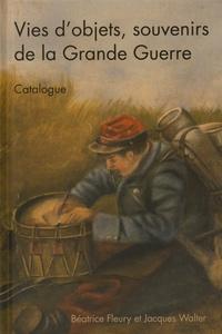 Béatrice Fleury et Jacques Walter - Questions de communication Actes N° 27 : Vies d'objets, souvenirs de la Grande Guerre - Catalogue.