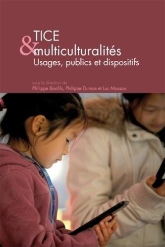 Philippe Bonfils et Philippe Dumas - Questions de communication Actes N° 29/2015 : TICE et multiculturalités - Usages, publics et dispositifs.