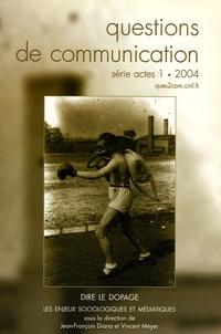 Jean-François Diana - Questions de communication N° 1, 2004 : Dire le dopage - Les enjeux sociologiques et médiatiques.