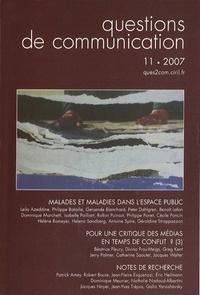Benoît Lafon et Isabelle Pailliart - Questions de communication N° 11/2007 : Malades et maladies dans l'espace public.