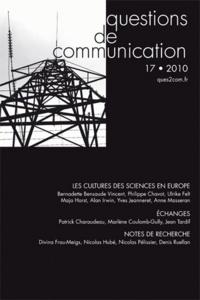 Philippe Chavot et Anne Masseran - Questions de communication N° 17/2010 : Les cultures des sciences en Europe.