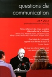 Pierre Leroux et Philippe Riutort - Questions de communication N° 24/2013 : Renouvellement des mises en scène télévisuelles de la politique.