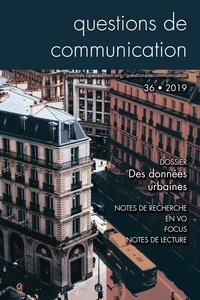 Julia Bonaccorsi - Questions de communication N° 36/2019 : Des données urbaines.