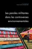 Vincent Carlino et Marieke Stein - Questions de communication N° 37/2018 : Les paroles militantes dans les controverses environnementales - Constructions, légitimations, limites.