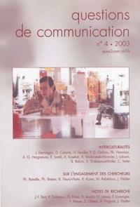 Sylvie Thiéblemont-Dollet et Béatrice Rafoni - Questions de communication N° 4/2003 : Interculturalités.
