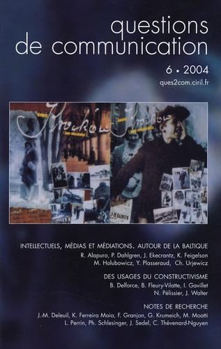 Jean Ekecrantz - Questions de communication N° 6, 2004 : Intellectuels, médias et médiations - Autour de la Baltique.