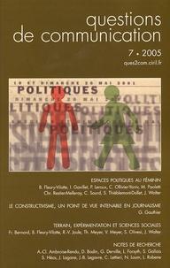 Béatrice Fleury-Vilatte et Jacques Walter - Questions de communication N° 7, 2005 : Espaces politiques au féminin.