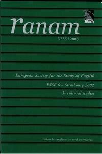 Christian Civardi et Albert Hamm - Ranam N° 36-3/2003 : European Society for the Study of English - ESSES 6 - Strasbourg 2002 - 3 - Cultural Studies.