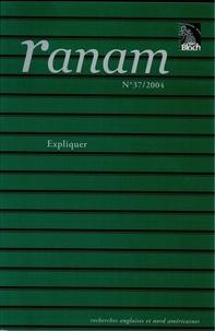 Christian Civardi et Claire Maniez - Ranam N° 37/2004 : Expliquer.