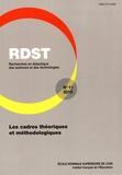 Ludovic Morge et Christian Orange - RDST N° 11-2015 : Les cadres théoriques et méthodologiques.