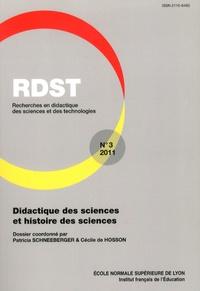 Patricia Schneeberger et Cécile de Hosson - RDST N° 3-2011 : Didactique des sciences et histoire des sciences.