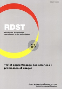 Olivier Faron - RDST N° 6-2012 : TIC et apprentissage des sciences : promesses et usages.