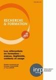 Christian Chauvigné et Yves Lenoir - Recherche et formation N° 64, 2010 : Les référentiels en formation : enjeux, légitimité, contenu et usage.