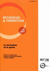 Marlaine Cacouault-Bitaud et Gilles Combaz - Recherche et formation N° 69, 2012 : La formation et le genre.