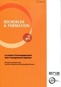 Laurent Cosnefroy et Emmanuelle Annoot - Recherche et formation N° 77-2014 : La posture d'accompagnement dans l'enseignement supérieur.