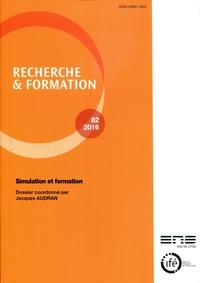 Jacques Audran - Recherche et formation N° 82-2016 : Simulation et formation.