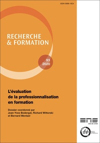 Jean-Yves Bodergat et Richard Wittorski - Recherche et formation N° 93/2020 : L'évaluation de la professionnalisation en formation.