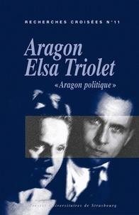 Luc Vigier et Reynald Lahanque - Recherches croisées Aragon / Elsa Triolet N° 11 : .