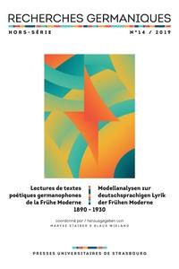 Wolfgang Bunzel et Johannes Görbert - Recherches germaniques Hors-série N° 14/201 : Lectures de textes poétiques de la Frühe Moderne 1890-1930 / Modellanalysen zur Lyrik der Frühen Moderne 1890-1930.