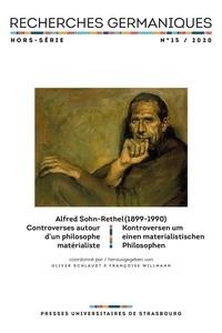 Charles Alunni - Recherches germaniques Hors-série N° 15, 20 : Alfred Sohn-Rethel (1899-1990).