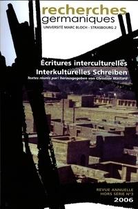 Christine Maillard - Recherches germaniques Hors-série N° 3/2006 : Ecritures interculturelles.