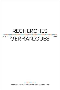 Aurélie Choné et Catherine Repussard - Recherches germaniques N° 45/2015 : .