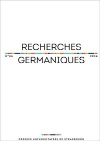 Aurélie Choné et Catherine Repussard - Recherches germaniques N° 46/2016 : .