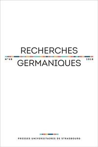 Aurélie Choné et Catherine Repussard - Recherches germaniques N° 48/2018 : .