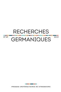 Denis Goeldel et Agnès Grivaux - Recherches germaniques N° 49/2019 : .
