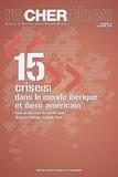 Carole Egger et Gregoria Palomar - Recherches N° 15, Automne 2015 : Crise(s) dans le monde ibérique et ibéro-américain.