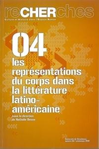 Nathalie Besse - Recherches N° 4/Printemps 2010 : Les représentations du corps dans la littérature latino-américaine.