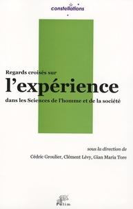 Cédric Groulier et Clément Lévy - Regards croisés sur l'expérience en sciences de l'homme et de la société.