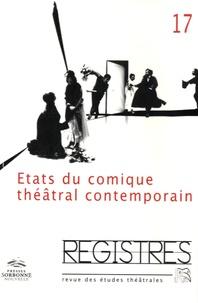 Marie Duret-Pujol et Joseph Danan - Registres N° 17, automne 2014 : Etats du comique théâtral contemporain.