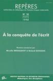 Roland Goigoux et  Collectif - Repères N° 18/1998 : A la conquête de l'écrit.