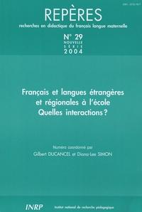 Gilbert Ducancel - Repères N° 29/2004 : Français et langues étrangères et régionales à l'école quelles interactions ?.