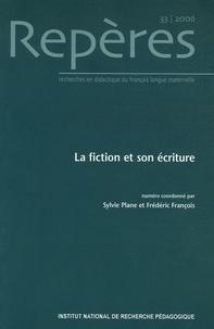 Sylvie Plane et Frédéric François - Repères N° 33/2006 : La fiction et son écriture.