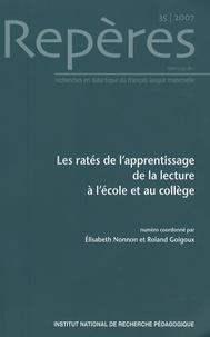 Elisabeth Nonnon et Anne Soussi - Repères N° 35/2007 : Les ratés de l'apprentissage de la lecture à l'école et au collège.