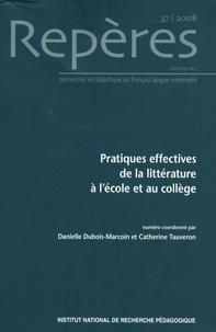 Danielle Dubois-Marcoin - Repères N° 37/2008 : Pratiques effectives de la littérature à l'école et au collège.