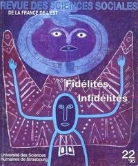 Stéphane Jonas et Philippe Lacoue-Labarthe - Revue des Sciences Sociales N° 22/1995 : Fidélités, infidélités.