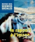 Jean-Louis Flecniakoska et Geneviève Herberich-Marx - Revue des Sciences Sociales N° 34/2005 : Le rapport à l'image.