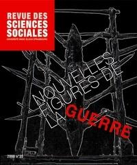 Pascal Hintermeyer et Patrick Schmoll - Revue des Sciences Sociales N° 35/2006 : Nouvelles figures de la guerre.