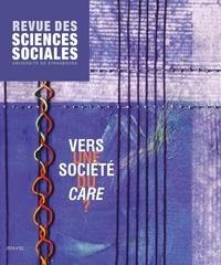Freddy Raphaël et Julien Freund - Revue des Sciences Sociales N°52/2014 : Vers une société du care ?.