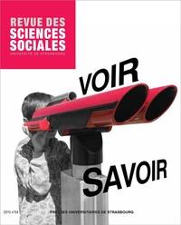 Pascal Hintermeyer - Revue des Sciences Sociales N° 54/2015 : Voir/Savoir.