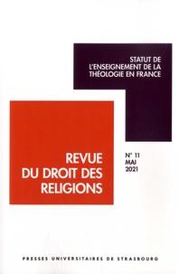 Michel Deneken - Revue du droit des religions N° 11, mai 2021 : Statut de l'enseignement de la théologie en France.