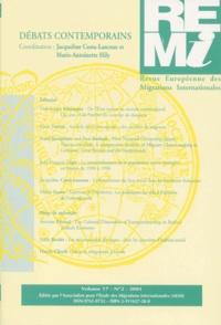 Jacqueline Costa-Lascoux et  Collectif - Revue européenne des migrations internationales Volume 17 N°2/2001 : Débats contemporains.