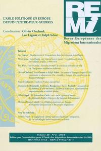 Olivier Clochard et Luc Legoux - Revue européenne des migrations internationales Volume 20 N° 2, 2004 : L'asile politique en Europe depuis l'entre-deux-guerres.