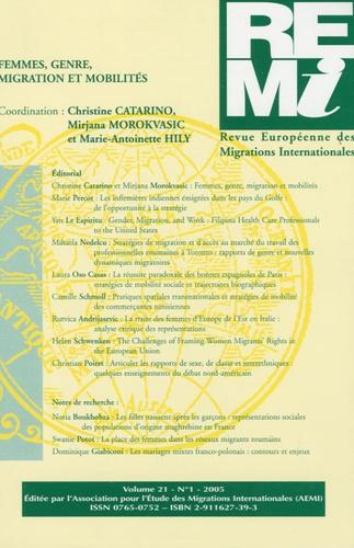 Christine Catarino et Mirjana Morokvasic - Revue européenne des migrations internationales Volume 21, N° 1, 200 : Femmes, genre, migrations et mobilités.