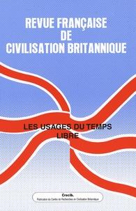 Emmanuel Roudaut et Jean-Pierre Moreau - Revue française de civilisation britannique Volume 14 N° 2, Prin : Les usages du temps libre.