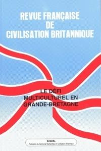 Gilbert Millat - Revue française de civilisation britannique Volume 14 N° 3, Auto : Le défi multiculturel en Grande-Bretagne.